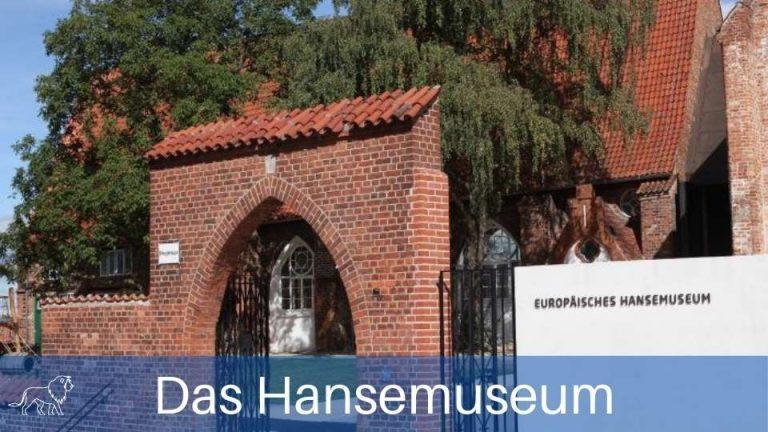 Das Bild zeigt das Hansemuseum in Lübeck