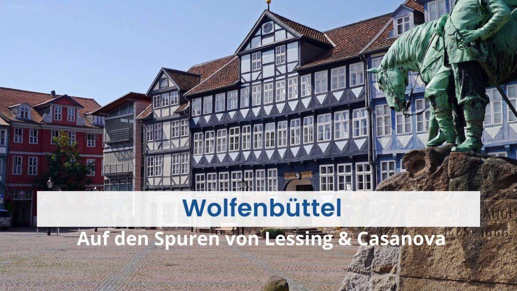 Das Bild zeigt die historische Altstadt von Wolfenbüttel mit dem Marktplatz